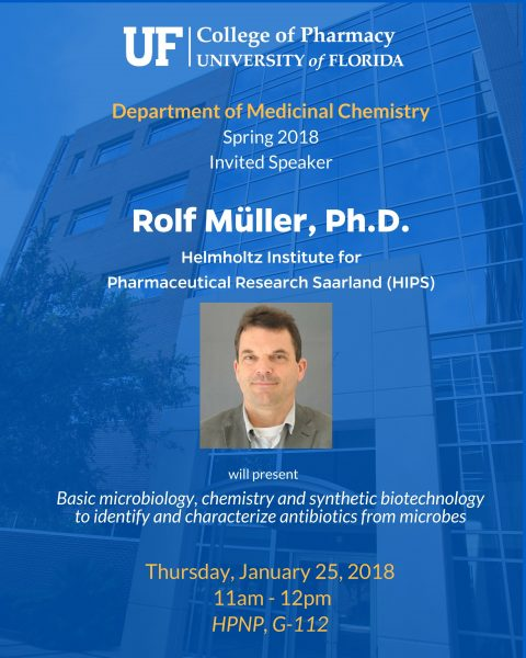 Seminar Announcement, Rolf Muller, Ph.D.